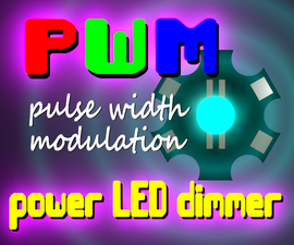 PWM (pulse width modulation) power LED dimmer