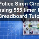 Police Siren Circuit using 555 timer IC