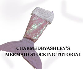 Mermaid Stocking Tutorial