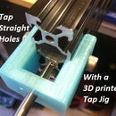 Tap straight holes in Aluminum Extrusion with a 3D printed Tap Jig (20mm / Openbuilds V-slot, Misumi, Makerslide / Universal)