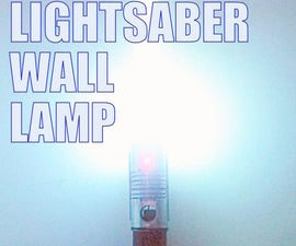 Lightsaber Wall Lamp.