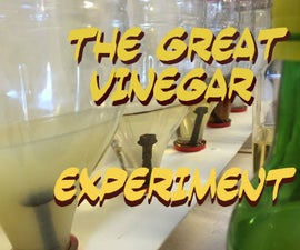 The Great Vinegar Experiment