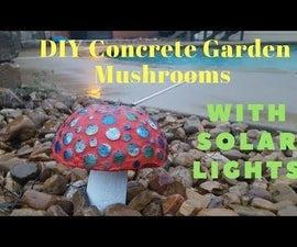 DIY Concrete Garden Mushrooms With Solar Lights