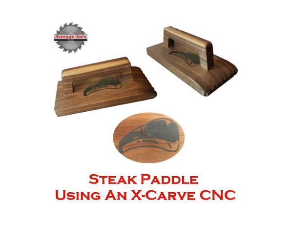 Steak Paddle Using an X-Carve CNC