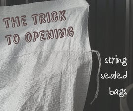 Opening a string-sealed bag without scissors