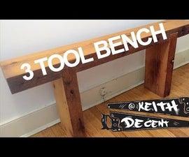 """3 Tool"" Rustic Bench"