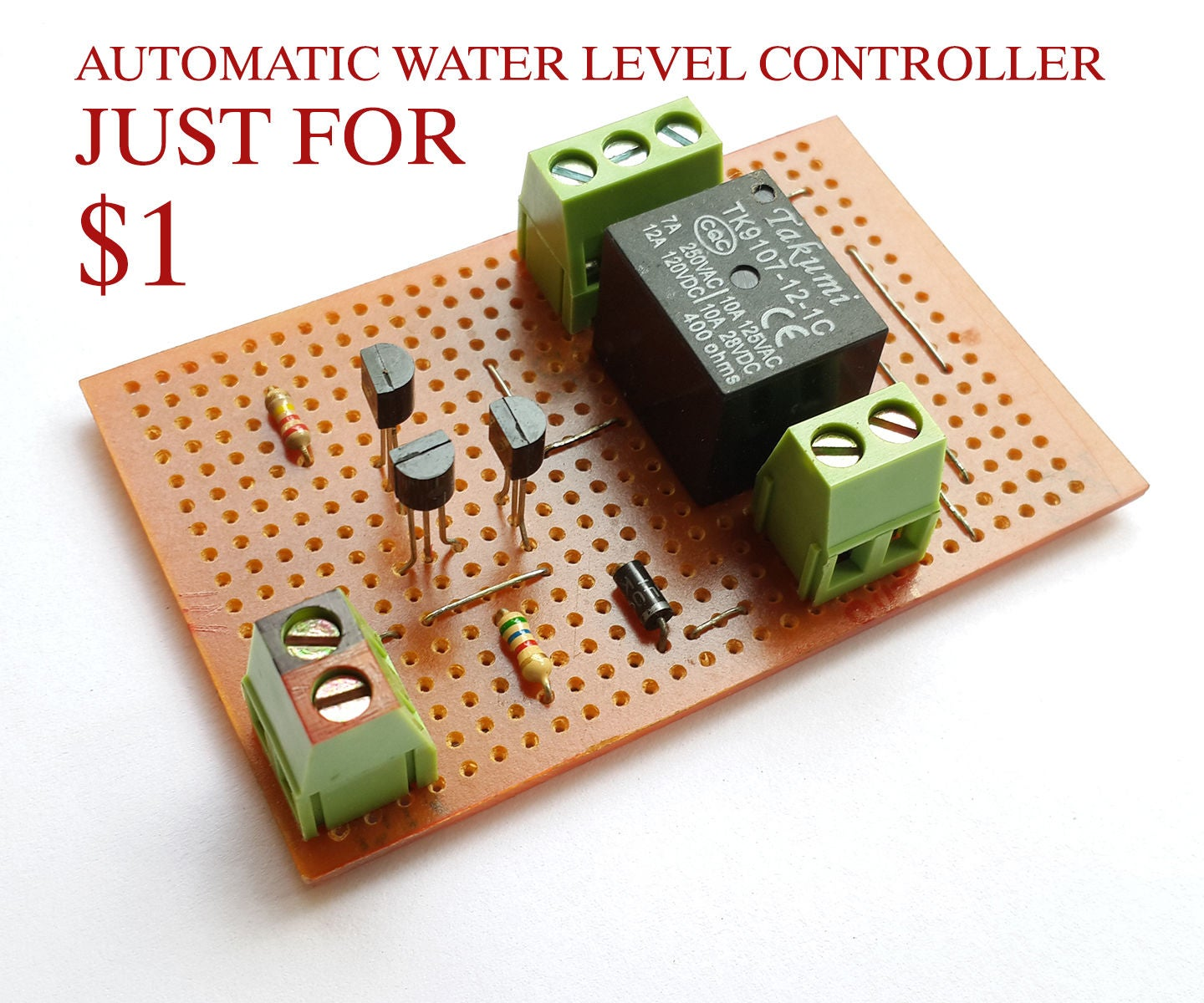 1 Automatic Water Level Controller 5 Steps With Pictures Low Battery Indicator Circuit Diagram Electronic Circuits