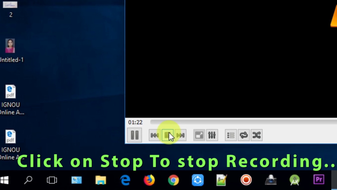 Picture of 10:: Click on Stop Button to Stop Recording.