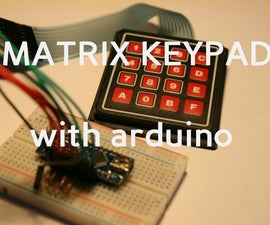 How to use a Matrix Keypad with Ardunio