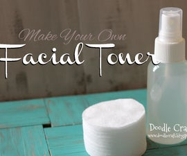 Homemade Facial Toner, Pore reducer and Brightener!