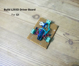 Build L293D Dual Motor Driver Board for Arduino