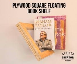 Plywood Square Floating Book Shelf