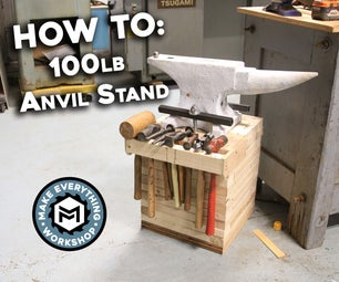 How To: 100lb Anvil Stand