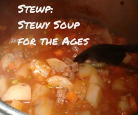 Stewp: Stewy Soup for the Ages