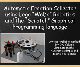 """Fraction Collector for Chromatography (Lego Wedo and """"Scratch"""")"""