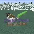 Minecraft: Ender Pearl Launcher