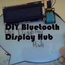 DIY Bluetooth Display Hub