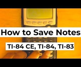 How to Save Notes on Your Graphing Calculator TI-84 Plus CE (InfinityCalcs.com)