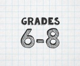 Grades 6-8: Middle School Age Projects