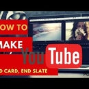 How to Make a YouTube (End Card)