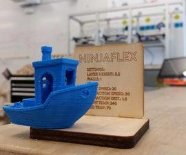 How to 3D Print NinjaFlex