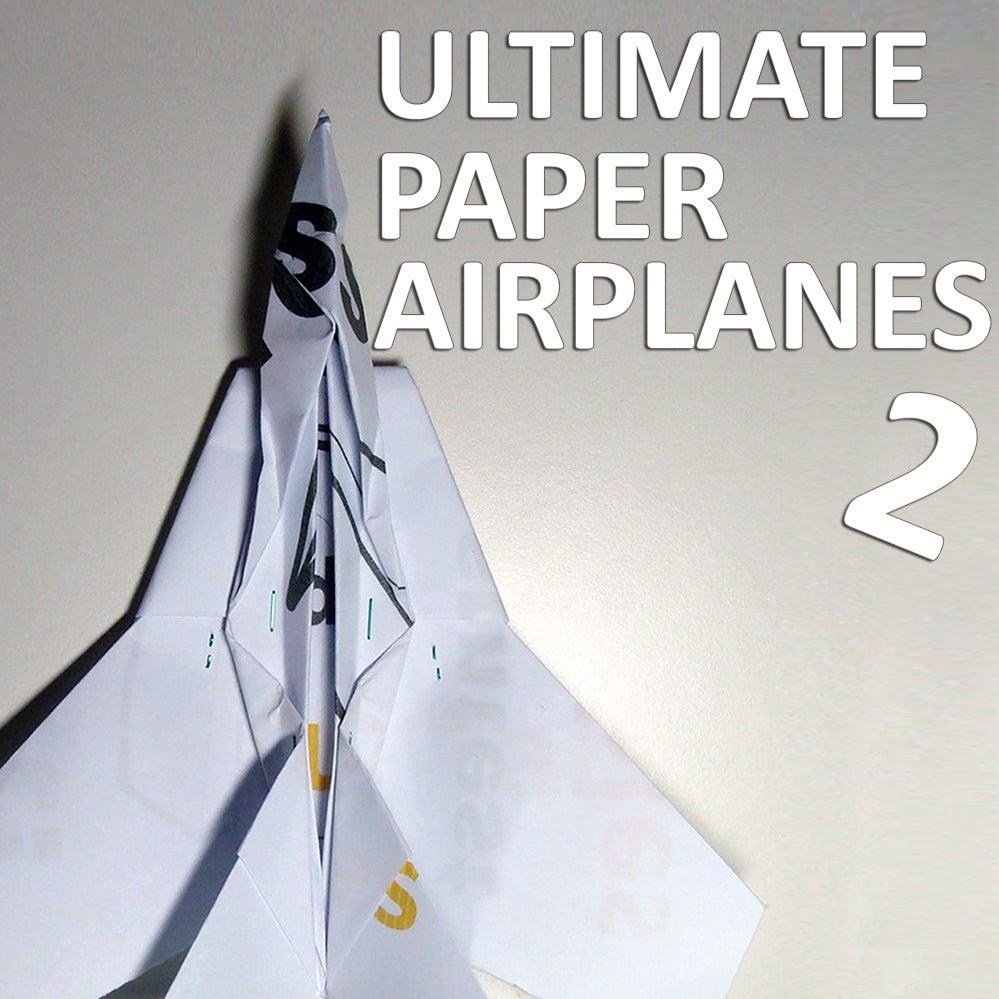 ultimate paper airplanes ii