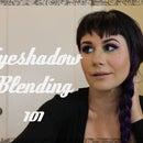 Eyeshadow Blending 101