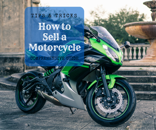 How to Sell a Used Motorcycle - Tips & Tricks