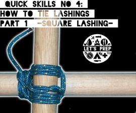 Quick Skills #4: How to tie Lashings - Pt.1 Square Lashing