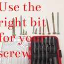 Use The Right Bit For Your Screw