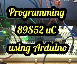 89S52 Programmer Using Arduino Uno