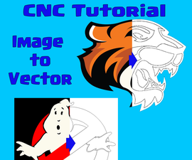 CNC Tutorial: Image to Vector