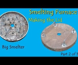 Big Smelter Project. Making the Lid - Part 2 of 3