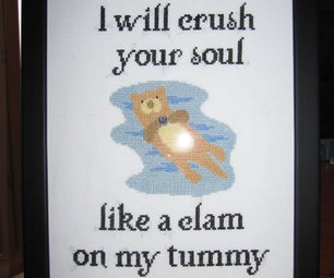 Otter Will Crush Your Soul Cross Stitch