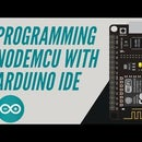PROGRAMMING ESP/NODEMCU WITH ARDUINO IDE