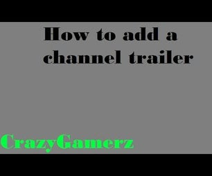 How to Add a Channel Trailer on Your YouTube Channel!