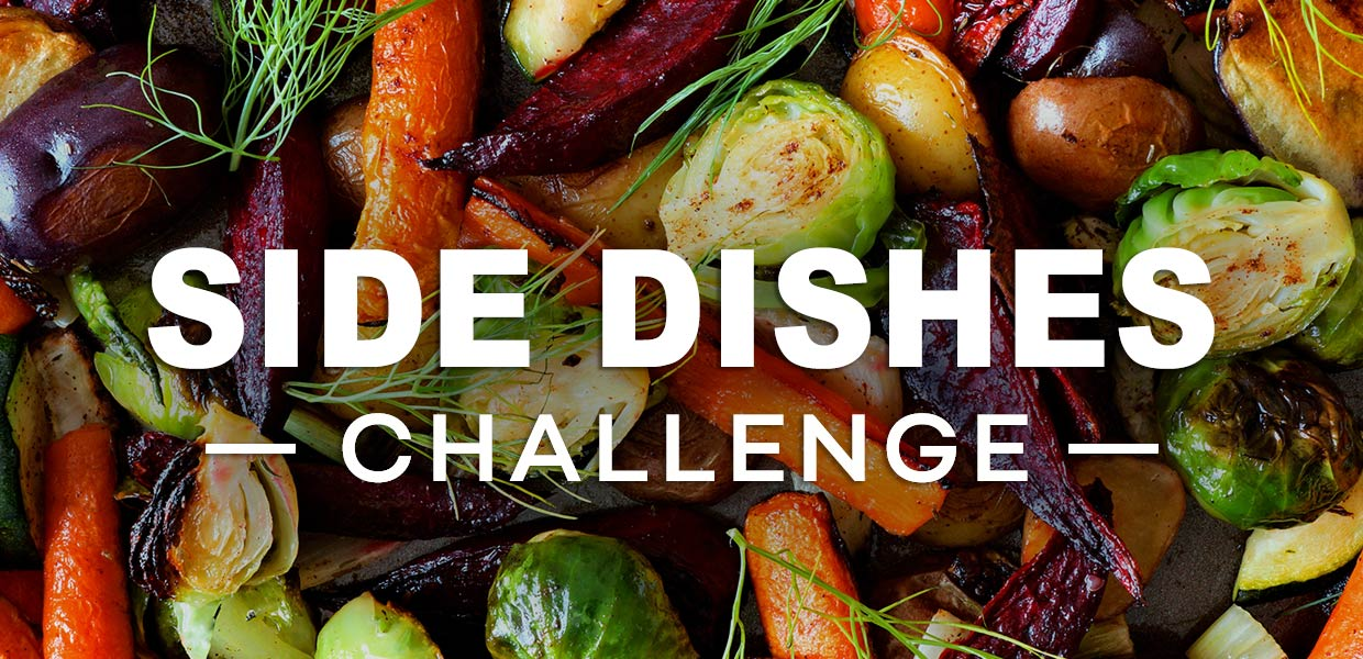 Side Dishes Challenge