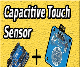 Touch Capacitive Sensor | Arduino Touch Sensor | Touch Switch | Circuit DIY