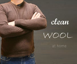 Clean Wool at Home