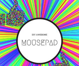 DIY: Mousepad