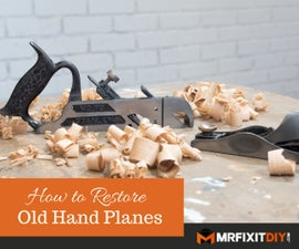 How to Restore Old Woodworking Planes