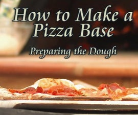 How to Make the Perfect Pizza Base