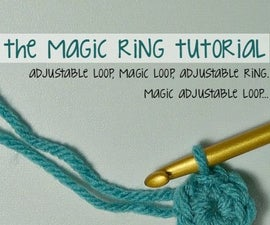 Crochet Magic Ring Tutorial