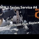BMW 1 Series Service #4 - Front Brake Pads Replacement