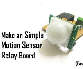 Make an Simple Motion Sensor Relay Board (PIR)