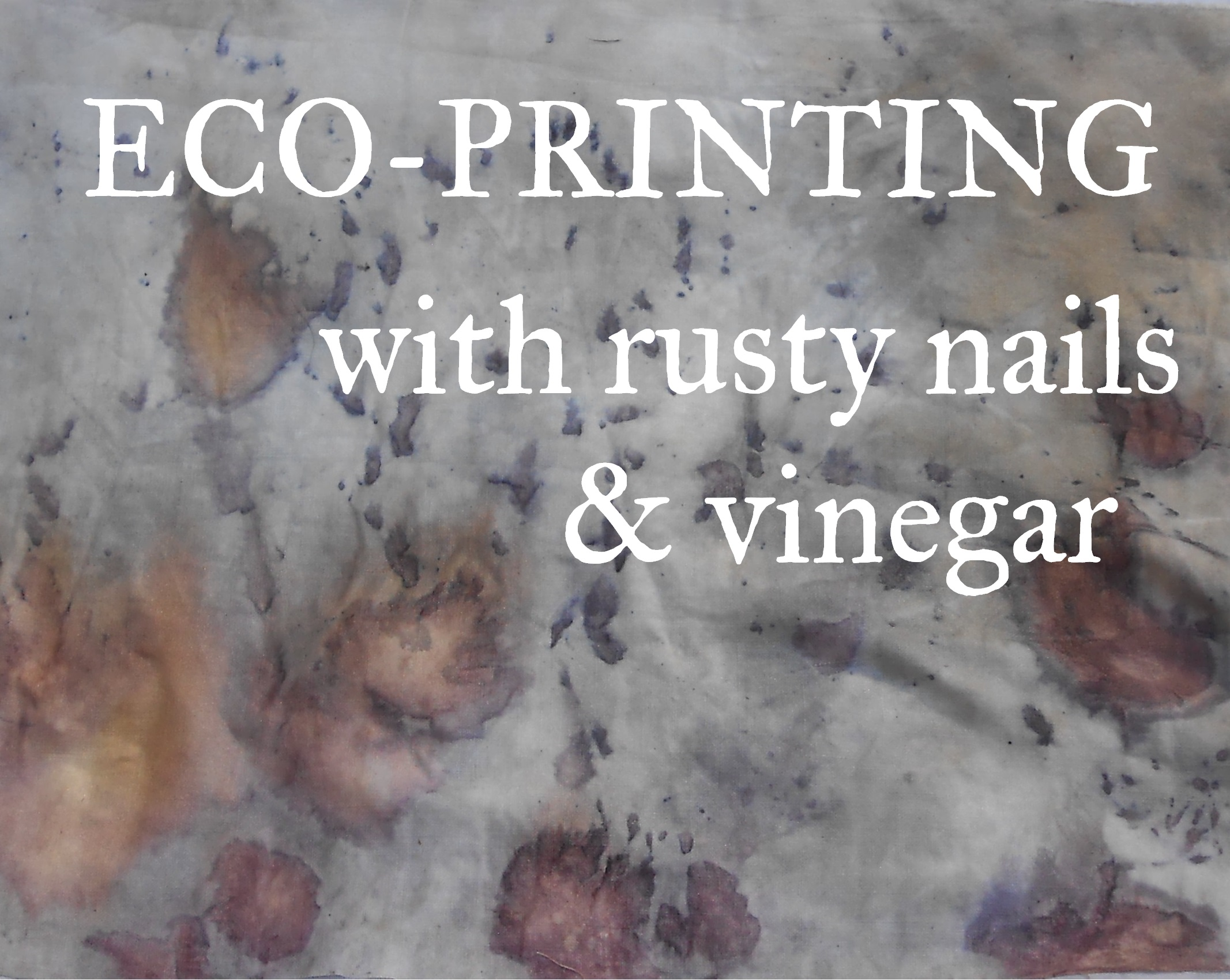 Picture of Eco-Printing With Rust & Vinegar