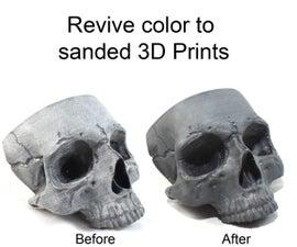 Reviving a Sanded 3D Print's Color