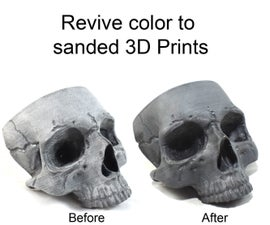 Reviving a Sanded 3D Print's Color
