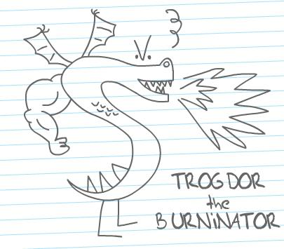 Picture of How to Draw TROGDOR the BURNINATOR From Strongbad! :-)