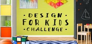 Design For Kids Challenge